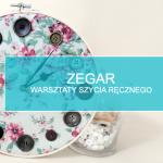 Zegar – warsztaty szycia ręcznego